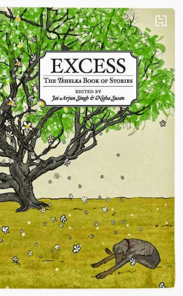 Excess: the Tehelka anthology