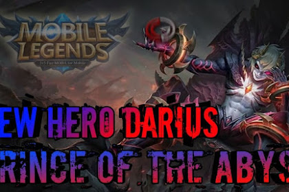 Hero Darius, Calon Fighter Mematikan di Mobile Legends