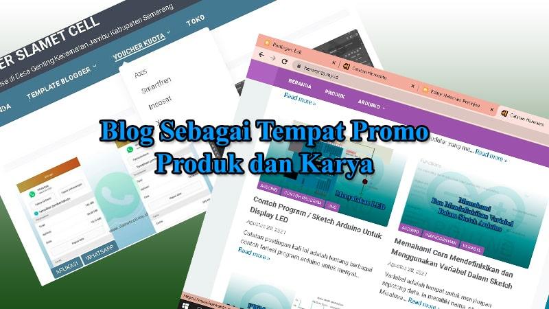 Promo Produk dan Karya Melalui Blog