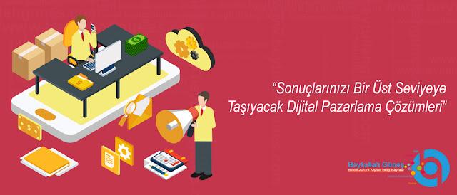 Sonuçlarınızı Bir Üst Seviyeye Taşıyacak Dijital Pazarlama Çözümleri