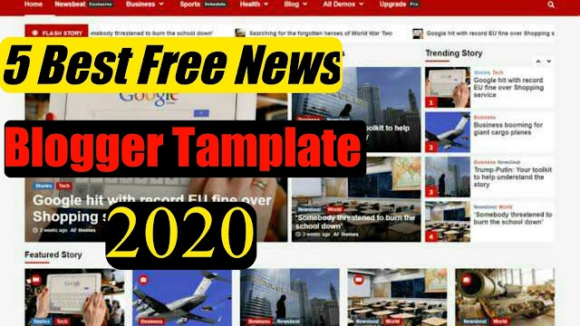 5 Best Free News Blogger Tamplate 2020 | Best News Free Blogger Theme 2020 | Top News Tamplate 2020