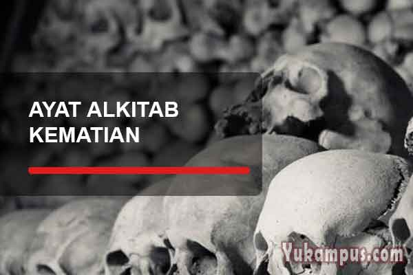 Ayat Alkitab Tentang Kematian Penghiburan Yang Berduka