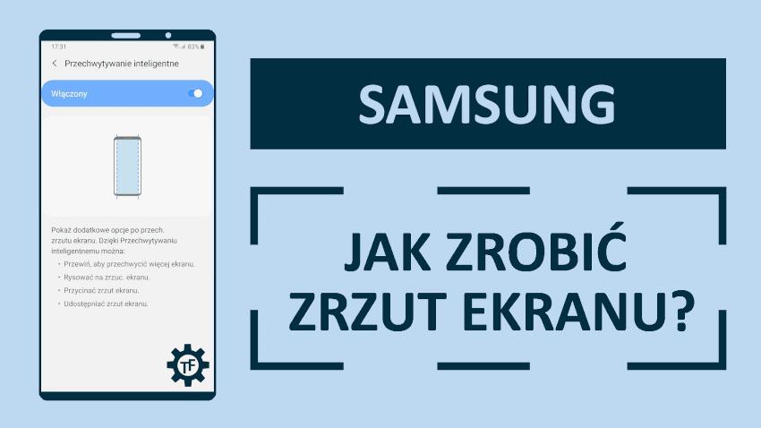 Samsung Jak zrobić zrzut ekranu?