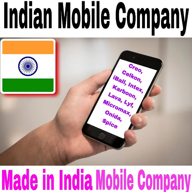 जाने Top 13 Best Indian Mobile Company List