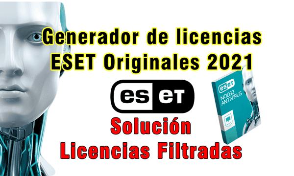 GENERADOR DE LICENCIAS ESET 2021