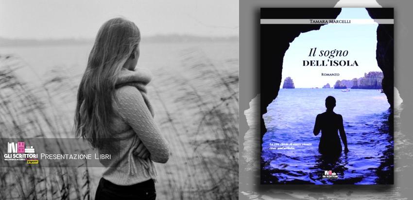 Tamara Marcelli presenta: Il sogno dell'isola