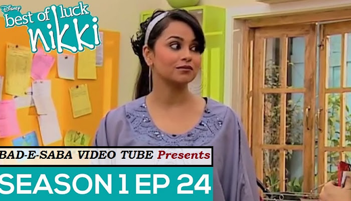 BAD-E-SABA Presents - Best Of Luck Nikki Season 1 Episode 24 Watch Online