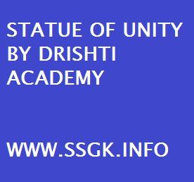 STATUE OF UNITY BY DRISHTI ACADEMY