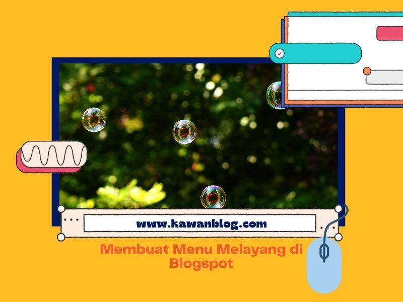 Cara membuat Floating Footer Menu Keren di Blogspot