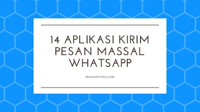 14 aplikasi kirim pesan massal wa whatsapp otomatis
