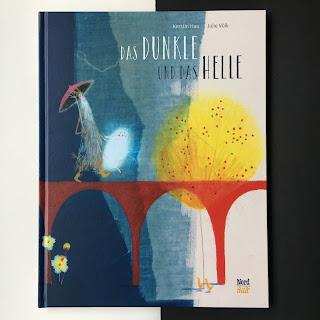 """""""Das Dunkle und das Helle"""" Autor: Kerstin Hau Illustrationen: Julie Völk Verlag: NordSüd Rezension: Kinderbuchblog Familienbücherei"""