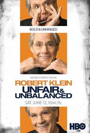 Robert Klein Unfair and Unbalanced (2010)