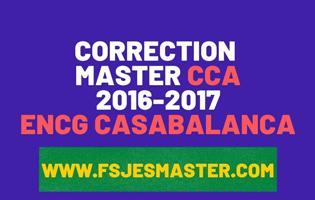 Correction du Concours Master Comptabilité Contrôle Audit (CCA) 2016-2017 - ENCG Casablanca