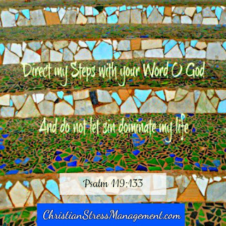 Direct my steps with your word and do not let sin dominate my life Psalm 119:133