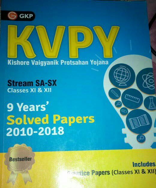 KVPY Stream SA-SX Solved Papers (2010-2018) : For JEE and NEET Exam PDF Book