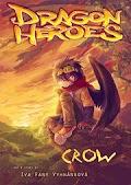 Dragon Heroes - Crow