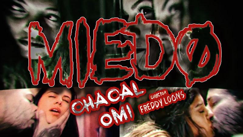 CHACAL & OMI - ¨Miedo¨ - Videoclip y Making-of - Dirección: Freddy Loons. Portal Del Vídeo Clip Cubano