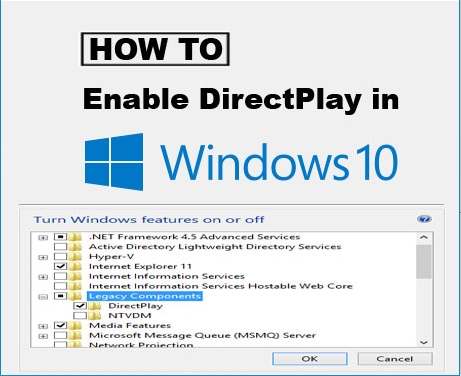Enable DirectPlay In Windows 10 To Run Outdated Games
