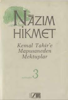 Nazım Hikmet - Bütün Eserleri 29 - Mektuplar 3 - Kemal Tahir'e Mapushaneden Mektuplar