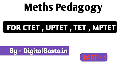 Maths Pedagogy For Ctet , Uptet , Mptet , Kvs , Reet In Hindi