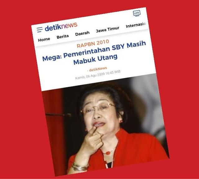 "Dulu Megawati Sebut Pemerintah SBY Mabuk Utang, Sekarang ""Super Mabuk Kuadrat"""