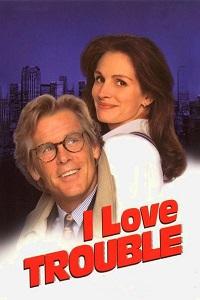 Watch I Love Trouble Online Free in HD