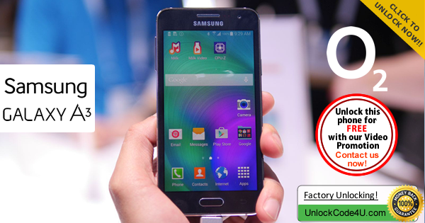 Factory Unlock Code Samsung Galaxy A3 from O2