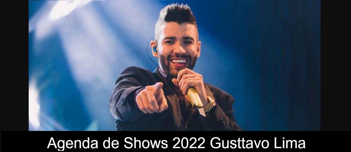 Agenda de Shows 2022 Gustavo Lima - Próximo Show