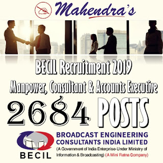 BECIL Recruitment 2019 | Manpower, Consultant & Accounts Executive | 2684 Vacancies