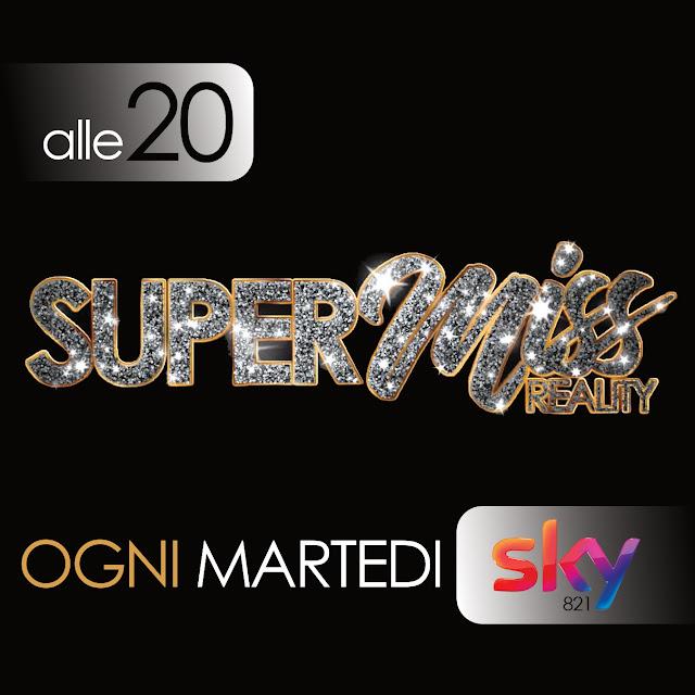 SuperMiss, il reality, in onda sui canali SKY dal 14 gennaio alle ore 20
