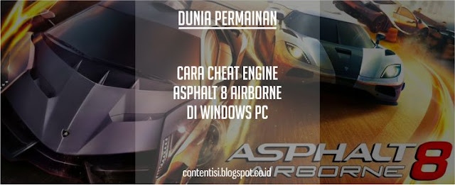 Cara Cheat Engine Asphalt 8 Airborne Di Windows PC
