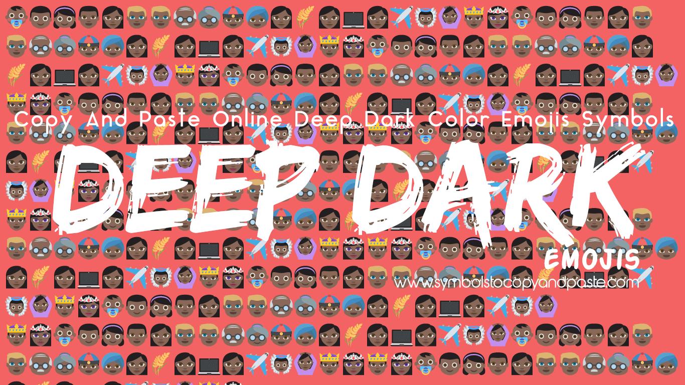 👶🏿 Deep Dark Color Emojis Copy Online