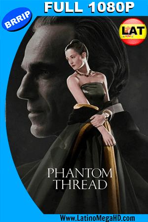 El Hilo Fantasma (2017) Latino FULL HD 1080P ()