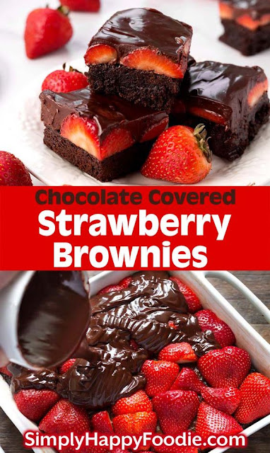 DELICIOUS CHOCOLATE COVERED STRAWBERRY BROWNIES