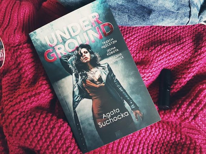 """""""Underground"""". Dlaczego jestem na nie?"""