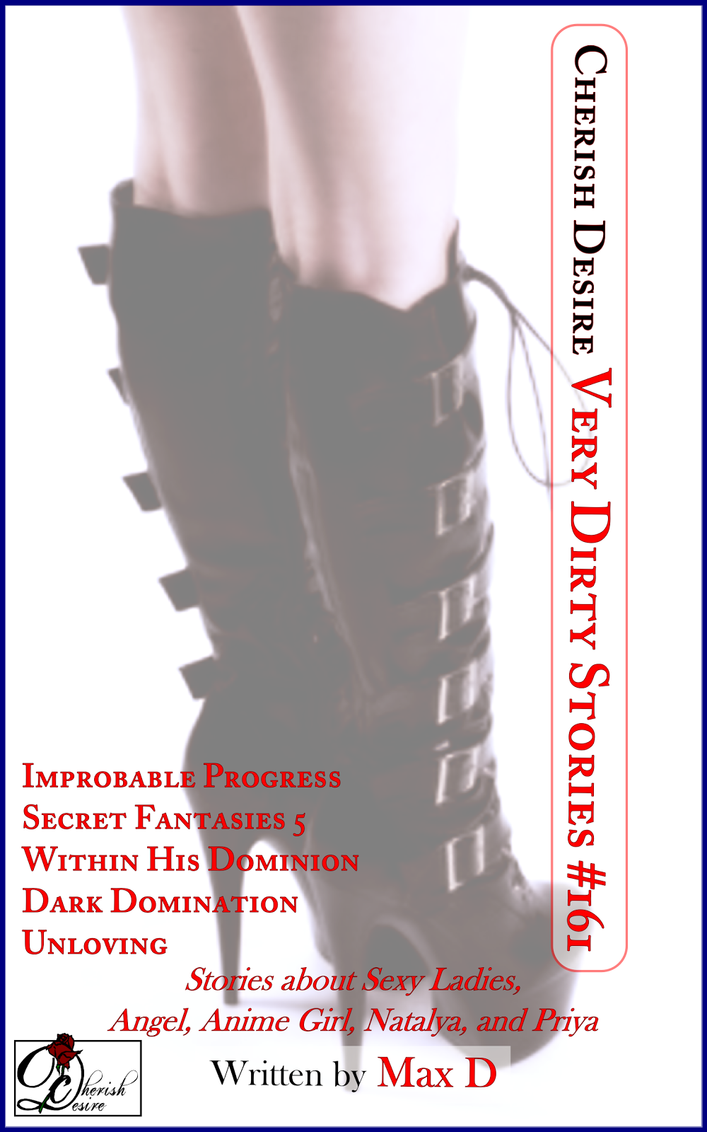 Cherish Desire: Very Dirty Stories #161, Max D, erotica