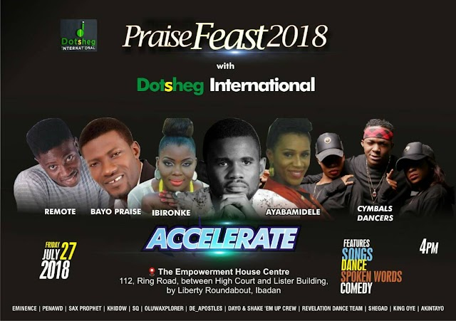 EVENT: Fast Rising Nigerian gospel act  Dotsheg sets out to host  PraiseFeast'18