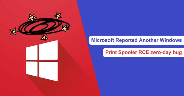 Microsoft Reported Another Windows Print Spooler RCE Zero-day Bug