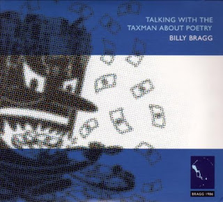 Billy Bragg's Talking With the Taxman About Poetry