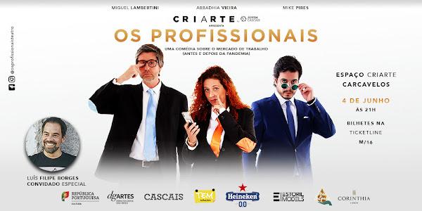 OS PROFISSIONAIS - VOLTAM AO PALCO DO ESPAÇO CRIARTE BY JOVEM CASCAIS, EM CARCAVELOS, JÁ NOS DIAS 4 E 5 DE JUNHO