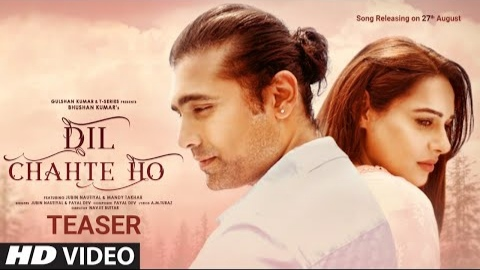 Dil Chahte Ho Lyrics - Jubin Nautiyal x Payal Dev