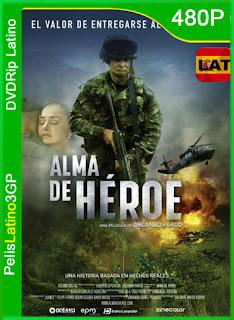 Alma de Héroe (2019) | DVDRip Latino HD GoogleDrive 1 Link