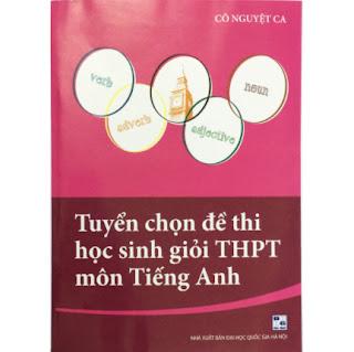 Tuyển Chọn Đề Thi Học Sinh Giỏi THPT Môn Tiếng Anh ebook PDF EPUB AWZ3 PRC MOBI