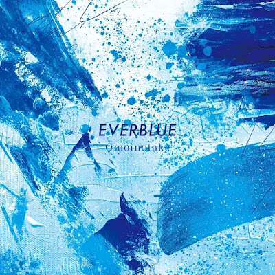 Omoinotake - EVERBLUE | Blue Period Opening Theme Song