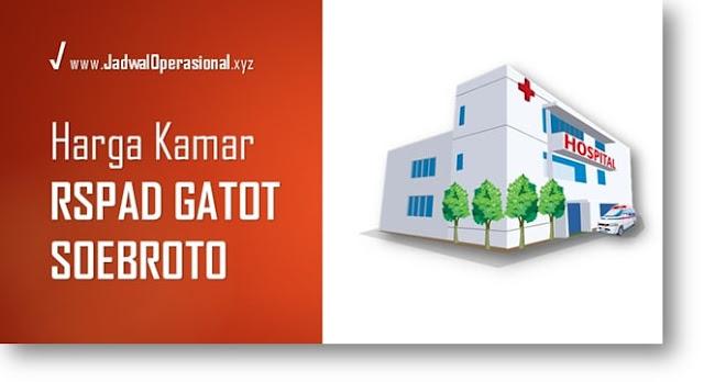 Harga Kamar RSPAD Gatot Subroto