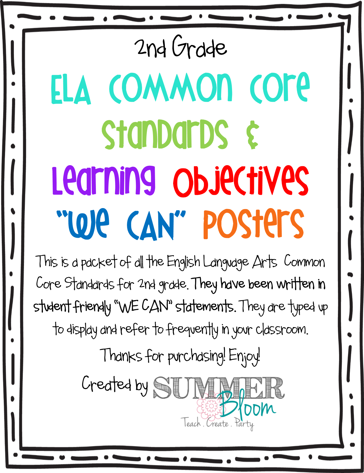 Summer Bloom Teach Create Party 2nd Grade English Language Arts Common Core Standards We Can