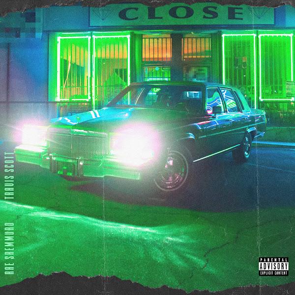 Rae Sremmurd, Swae Lee & Slim Jxmmi - CLOSE (feat. Travis Scott) - Single Cover