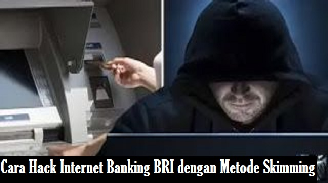 Cara Hack Internet Banking BRI