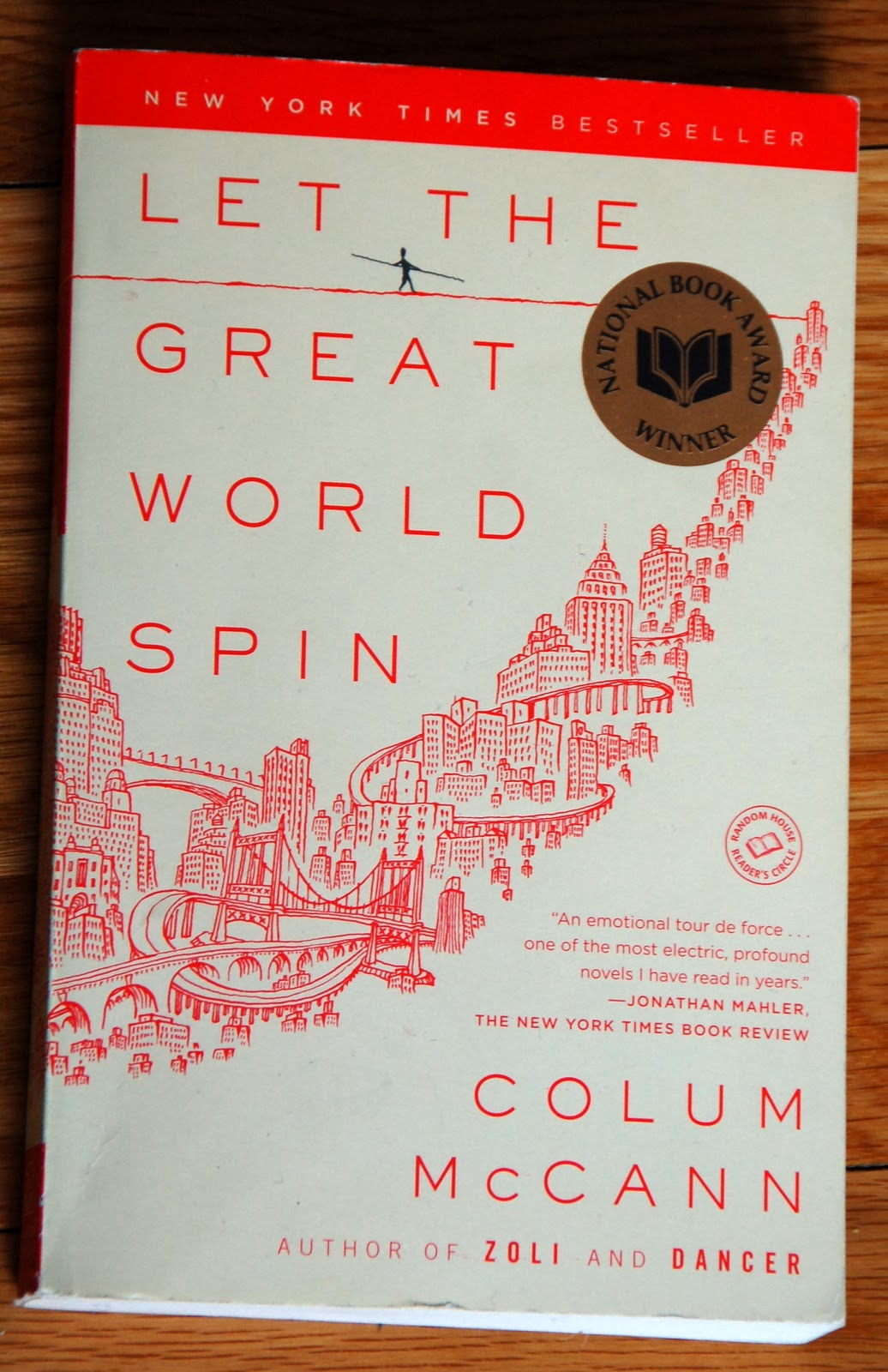 an analysis of the let the great world spin Colum mccann has worked some exquisite magic with let the great world spin, conjuring a novel of electromagnetic force that defies gravity.