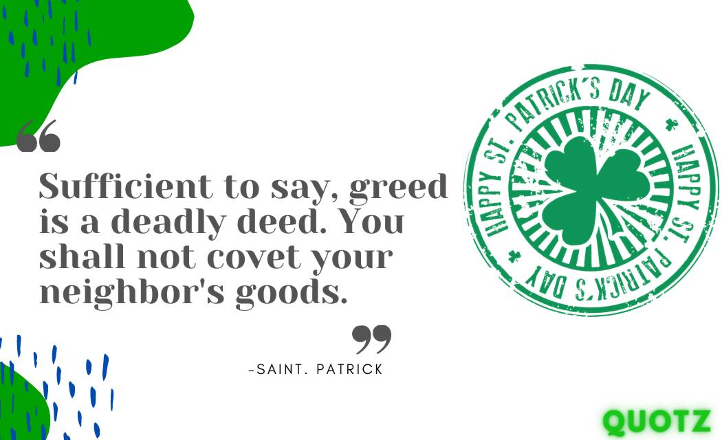 FAMOUS SAINT PATRICK QUOTES ABOUT GOD, FUNNY FAITH LIFE, AND MORE WITH QUOTES IMAGES